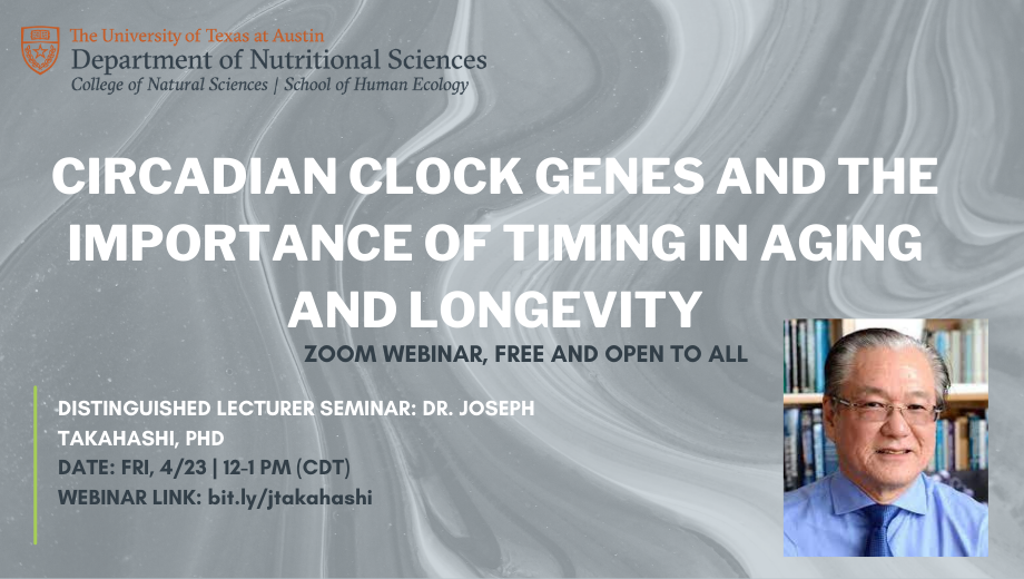 Circadian Clock Genes and the Importance of Timing in Aging and Longevity. Zoom webinar, free and open to all.
